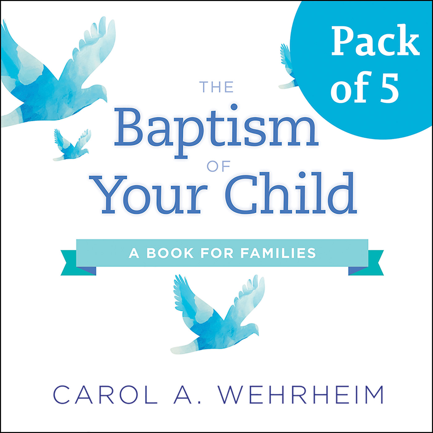 The Baptism of Your Child, Pack of 5