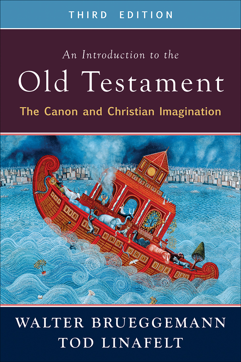 An Introduction to the Old Testament, Third Edition