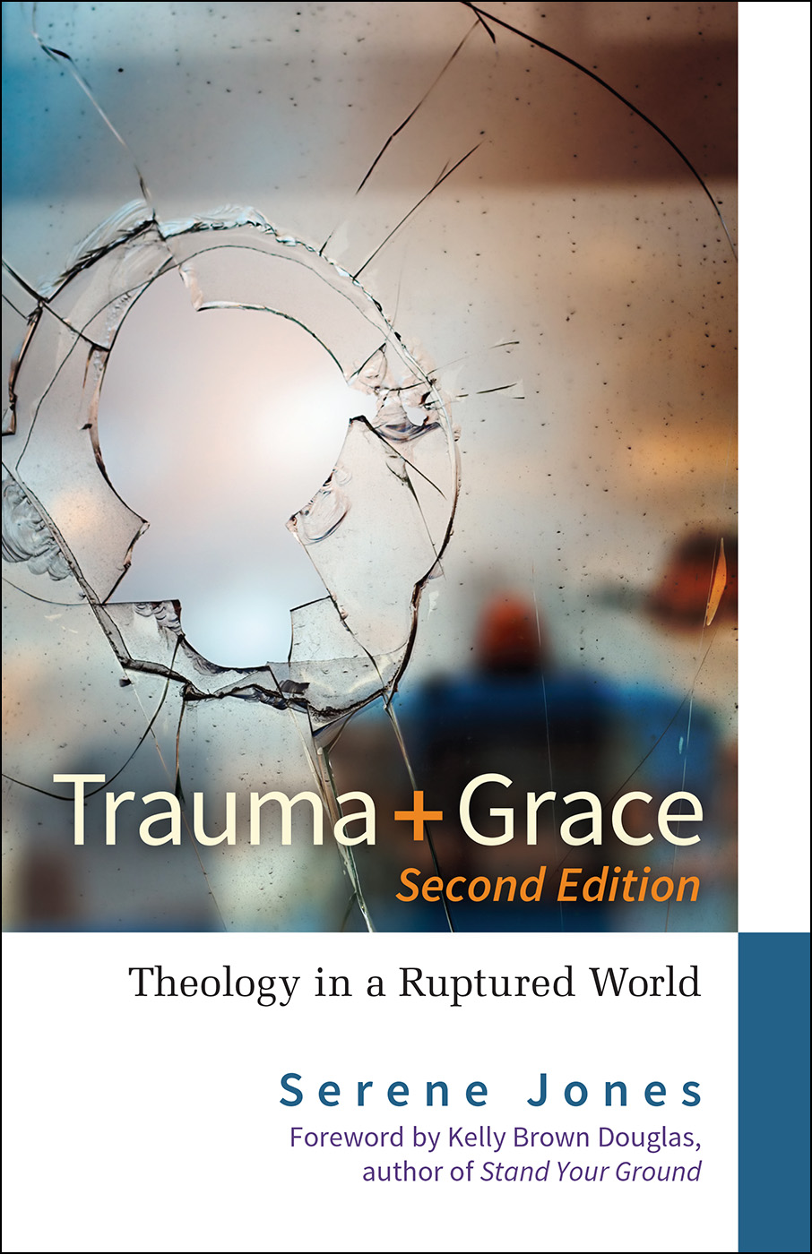 Trauma and Grace, Second Edition