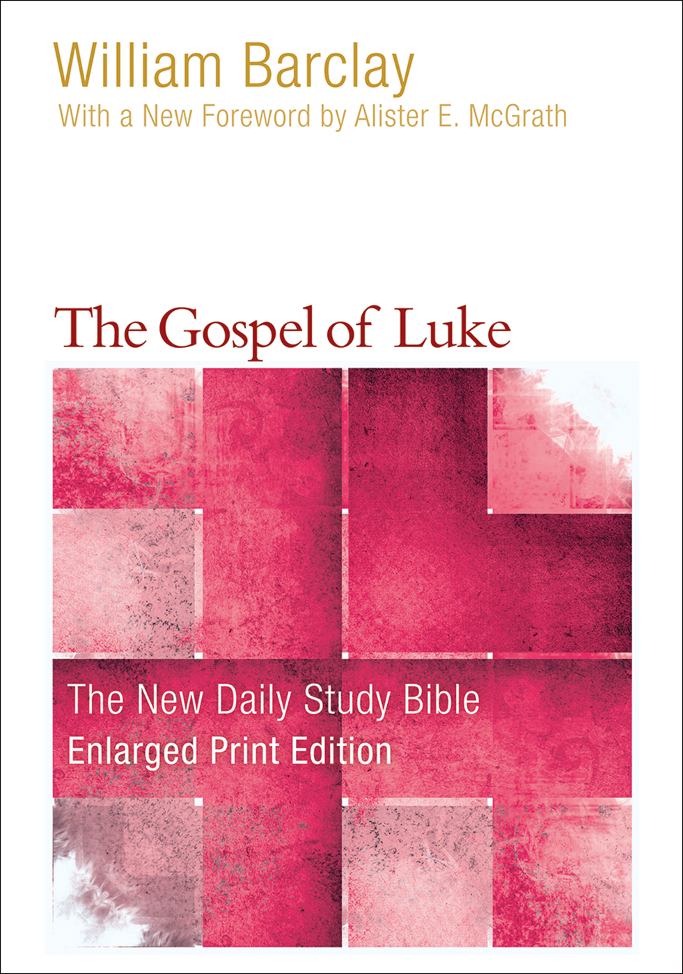 The Gospel of Luke-Enlarged