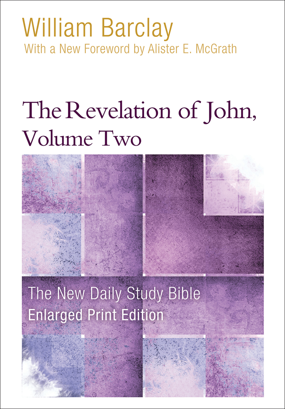 The Revelation of John, Volume 2-Enlarged