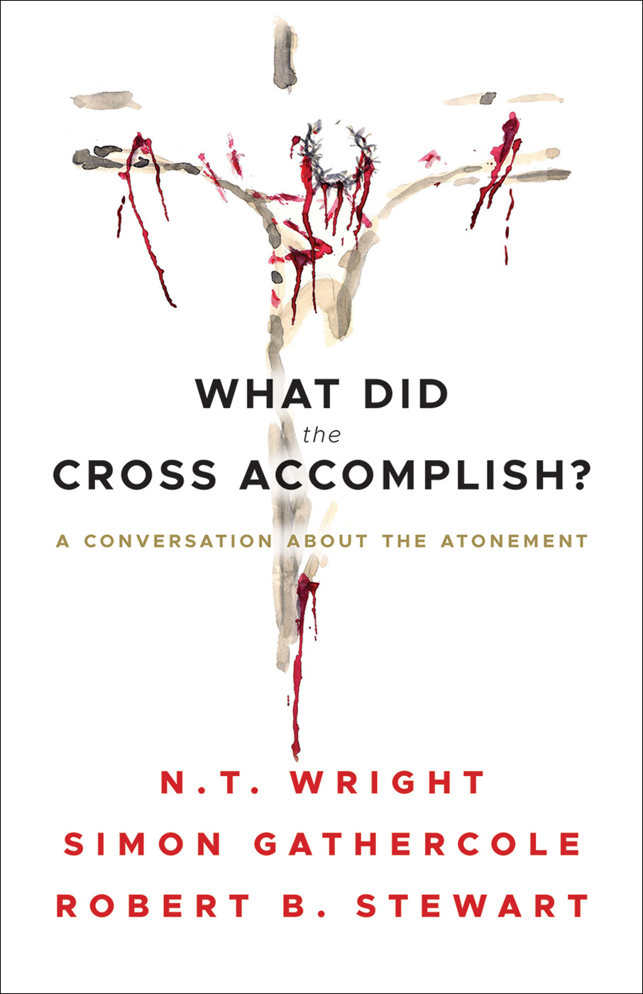 What Did the Cross Accomplish?