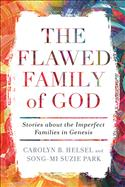 The Flawed Family of God