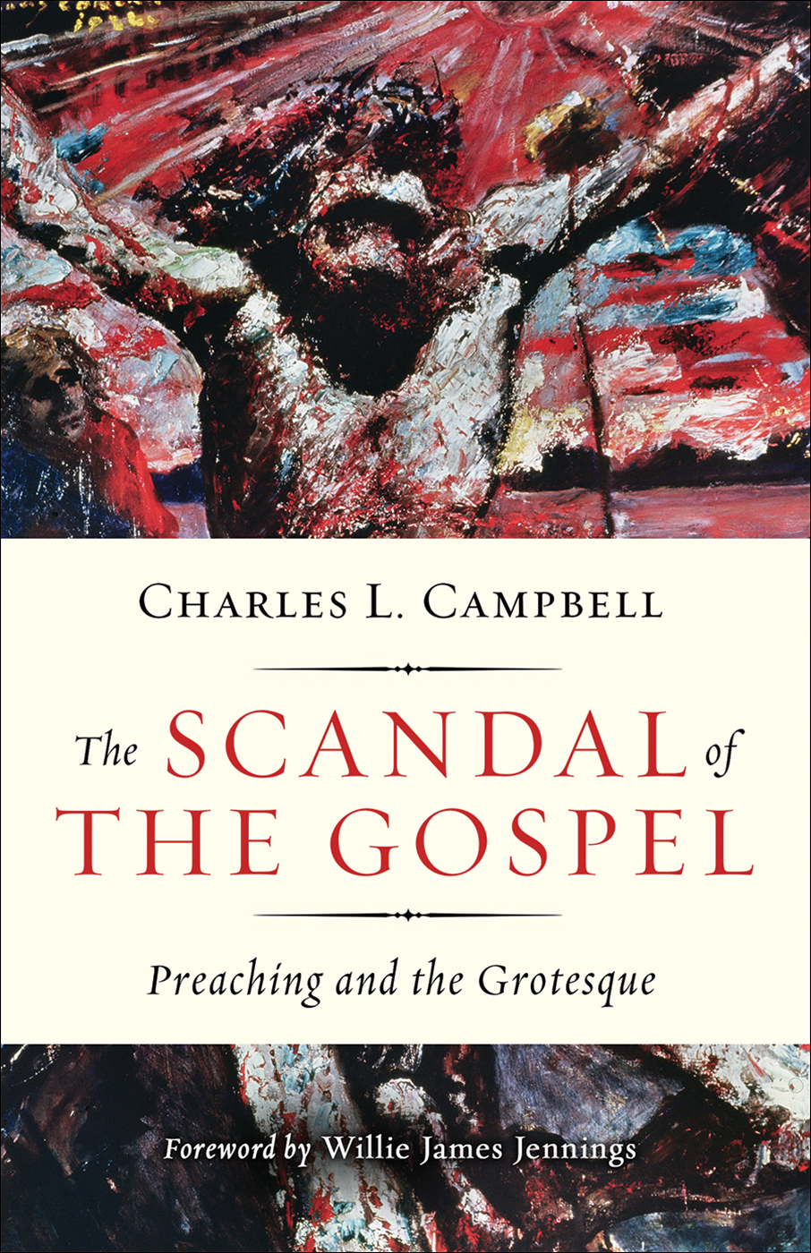 The Scandal of the Gospel