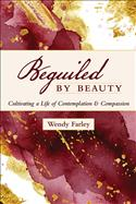 Beguiled by Beauty