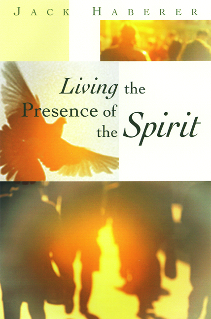 Living the Presence of the Spirit