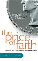 The Price of Faith