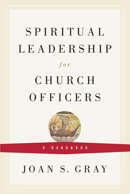 Spiritual Leadership for Church Officers
