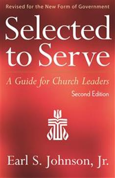 Selected to Serve, Second Edition