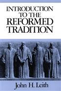 An Introduction to the Reformed Tradition