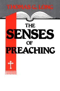 The Senses of Preaching