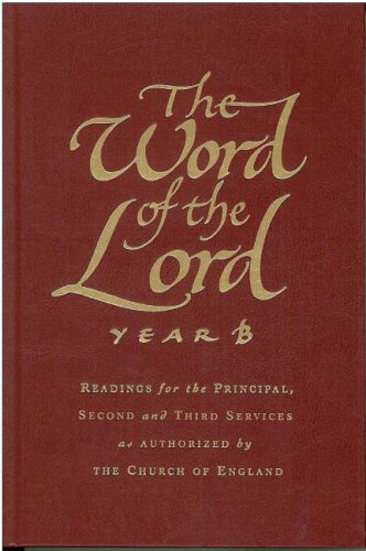 The Word of the Lord: Year B
