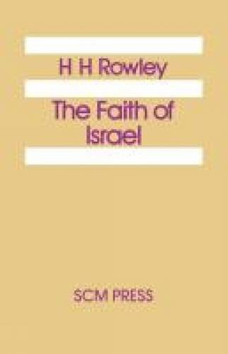 The Faith of Israel