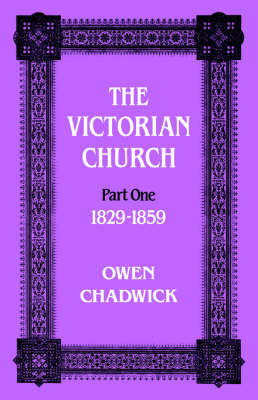 Victorian Church: Part one 1829-1859