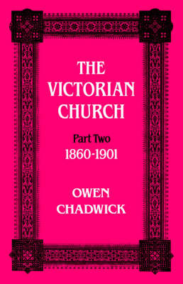 The Victorian Church: Vol 2