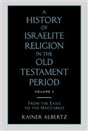 A History of Israelite Religion in the Old Testament Period