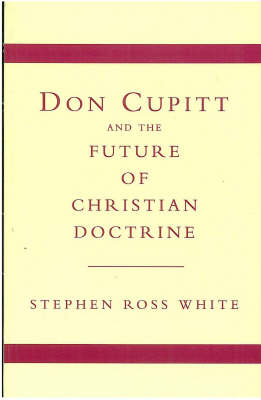 Don Cupitt and the Future of Christian Doctrine