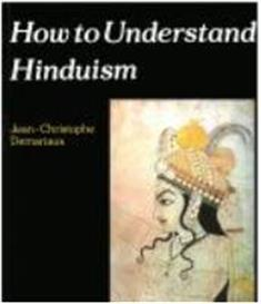 understanding hinduism essay By reviving the hindu religion, the middle classes of india hope to turn their  country into a worl.