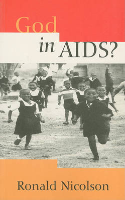 God in AIDS?: A Theological Enquiry