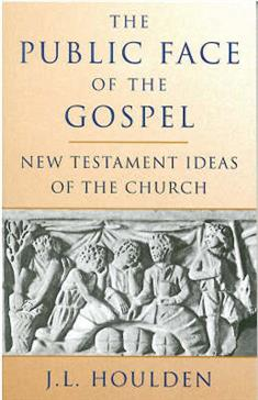 Public Face of the Gospel: New Testament Ideas of the Church