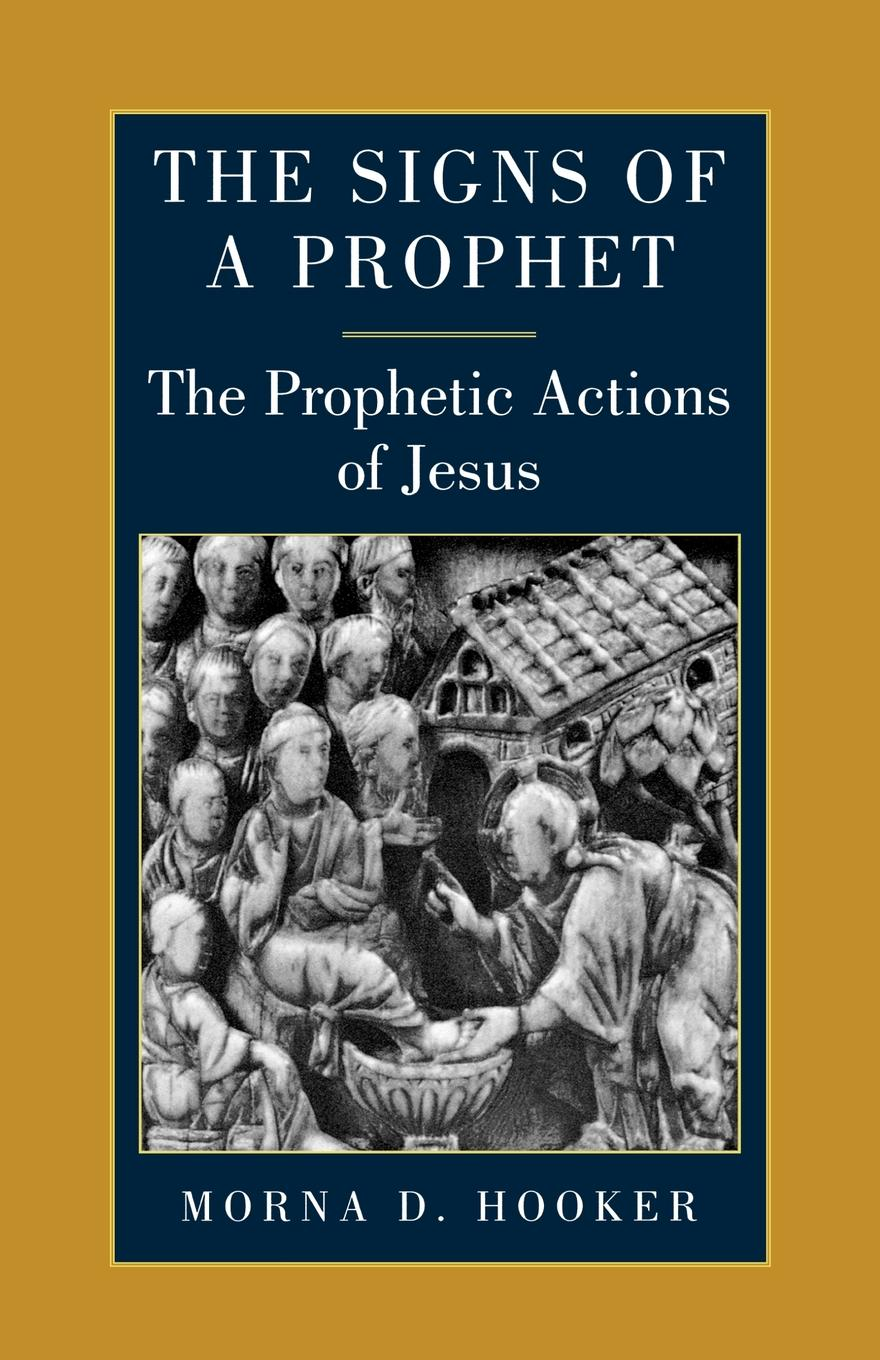 The Prophetic Actions of Jesus