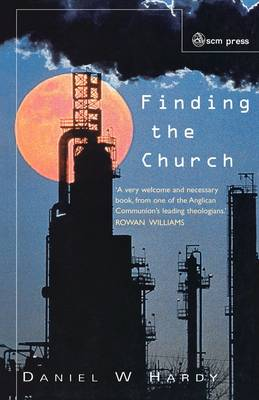 Finding the Church: The Dynamic Truth of Anglicanism