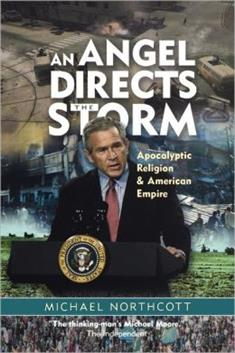 Angel Directs the Storm: Apocalyptic Religion and American Empire