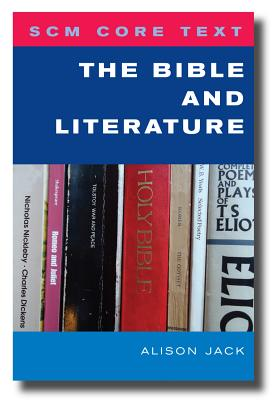 SCM Core Text: The Bible and Literature