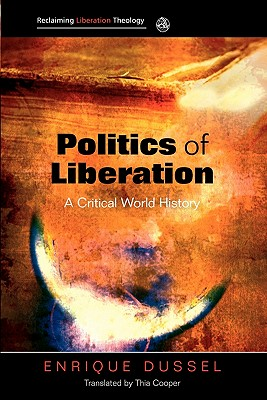 Politics of Liberation: A Critical Global History