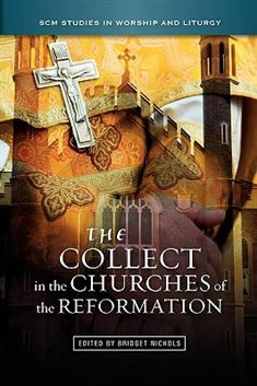 The Collect in the Church of the Reformation