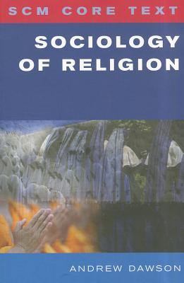 SCM Core Text: Sociology of Religion