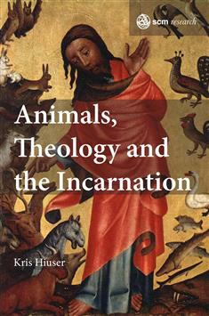 Animals, Theology, and the Incarnation