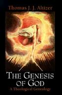 The Genesis of God
