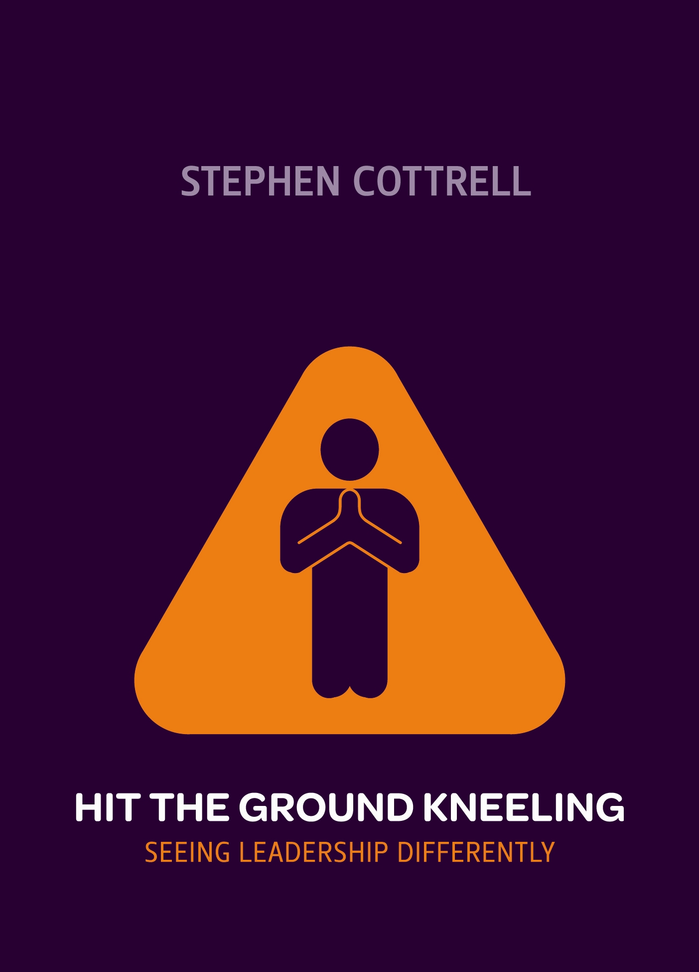 Hit the Ground Kneeling: Seeing Leadership Differently