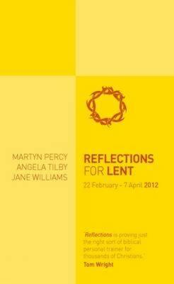 Reflections for Lent 2012