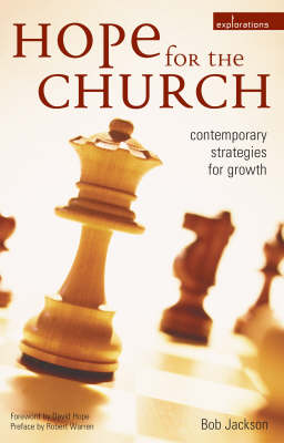 Hope for the Church: Contemporary Strategies for Growth