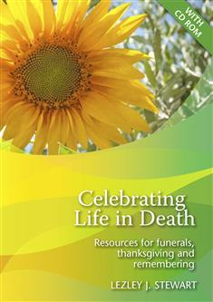 Celebrating Life in Death