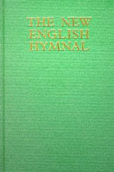 New English Hymnal: Full music edition