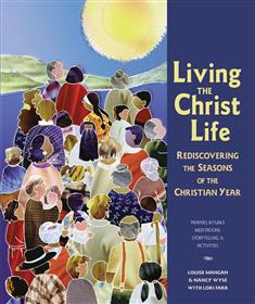 Living the Christ Life