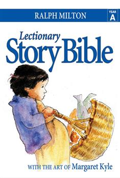 Lectionary Story Bible, Year A