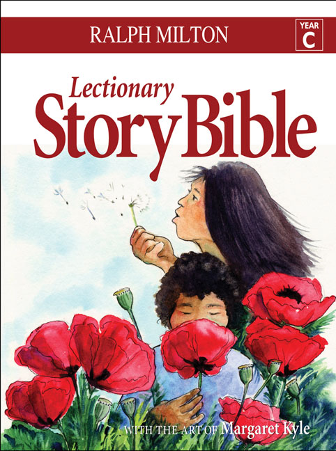 Lectionary Story Bible - Year C