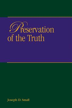 a history of the preservation of the bible The second, less well known, but equally important is god's preservation of these  inspired scriptures throughout history for the benefit of his church as the.