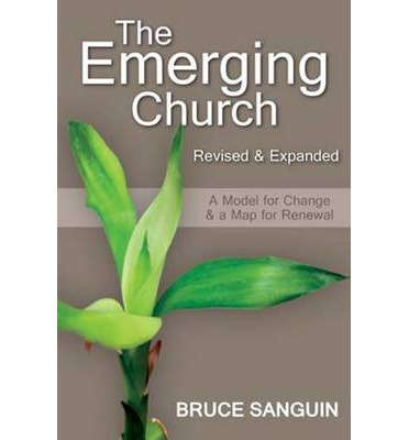 The Emerging Church: Revised and Expanded