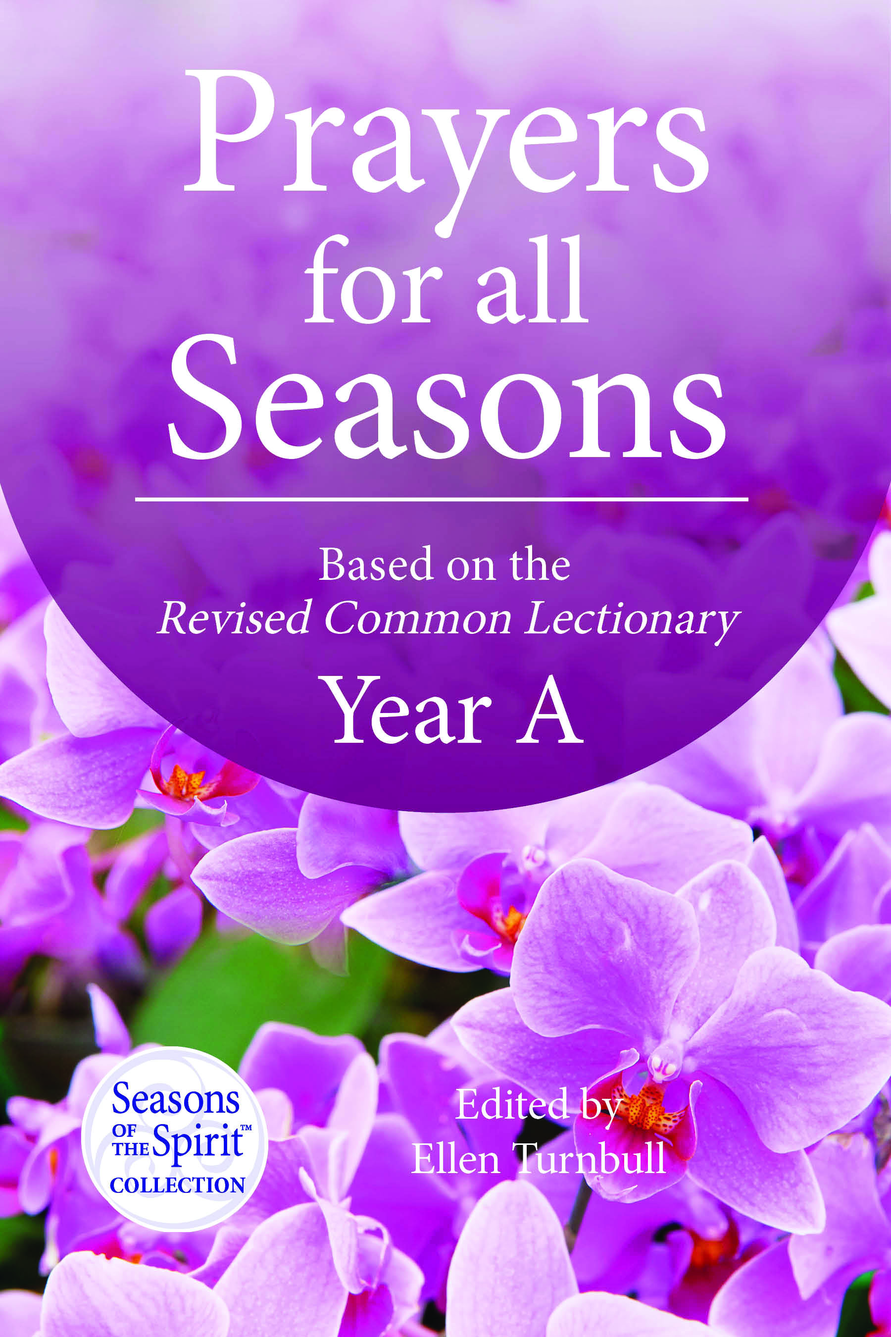 Prayers for All Seasons - Year A