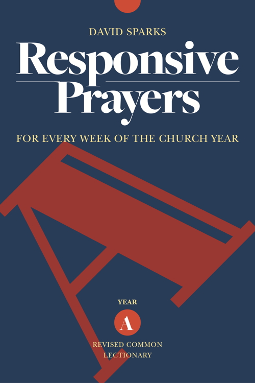 Responsive Prayers, Year A