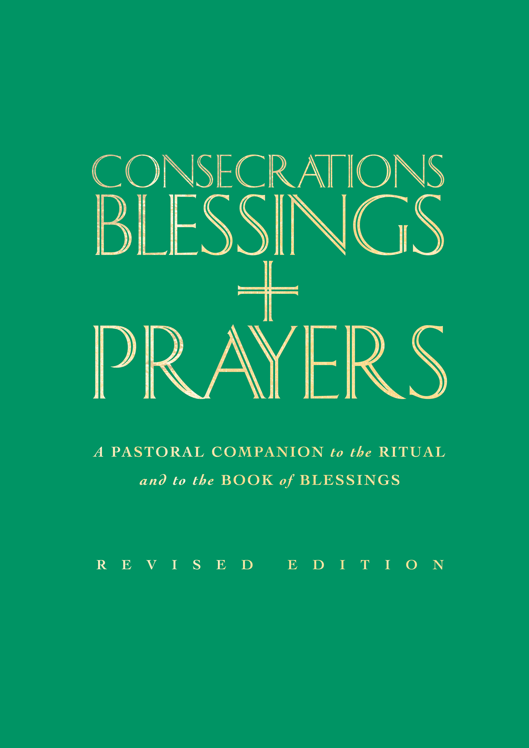 Consecrations Blessings and Prayers