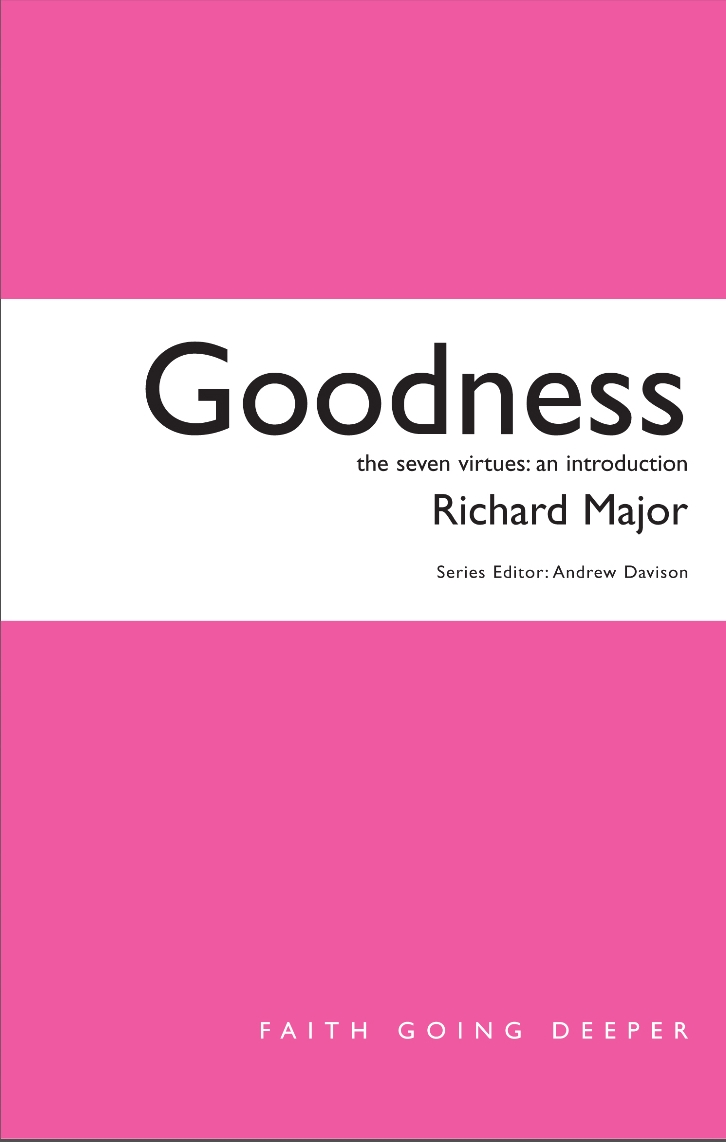 Goodness: The Seven Virtues - An Introduction