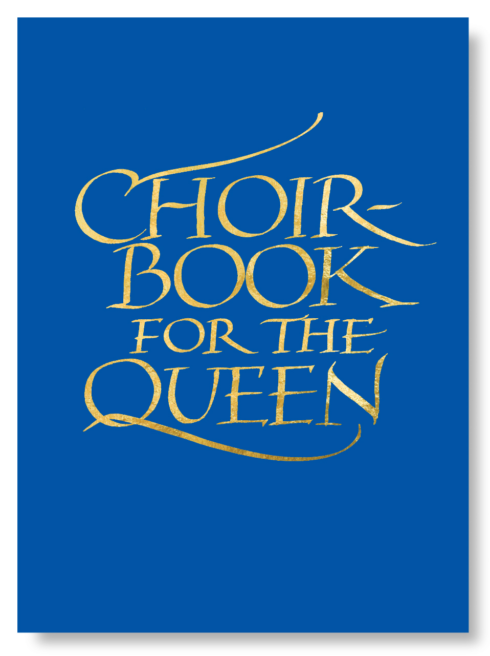 Choirbook for the Queen: A collection of contemporary sacred music in celebration of the Diamond Jubilee