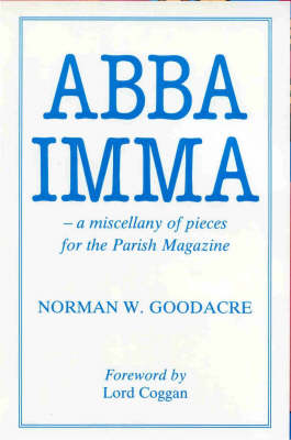 Abba Imma: Miscellany of Pieces for the Parish Magazine