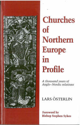 Churches of Northern Europe in Profile: A Thousand Years of Anglo-Nordic Perspective